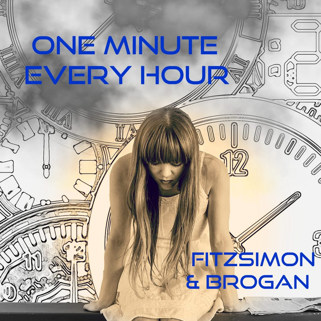 One Minute Every Hour - by Fitzsimon & Brogan