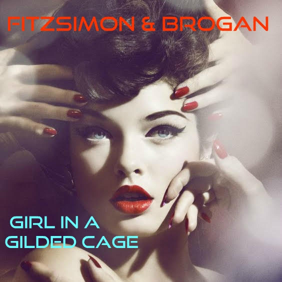 Girl In a Glided Cage by Fitzsimon & Brogan