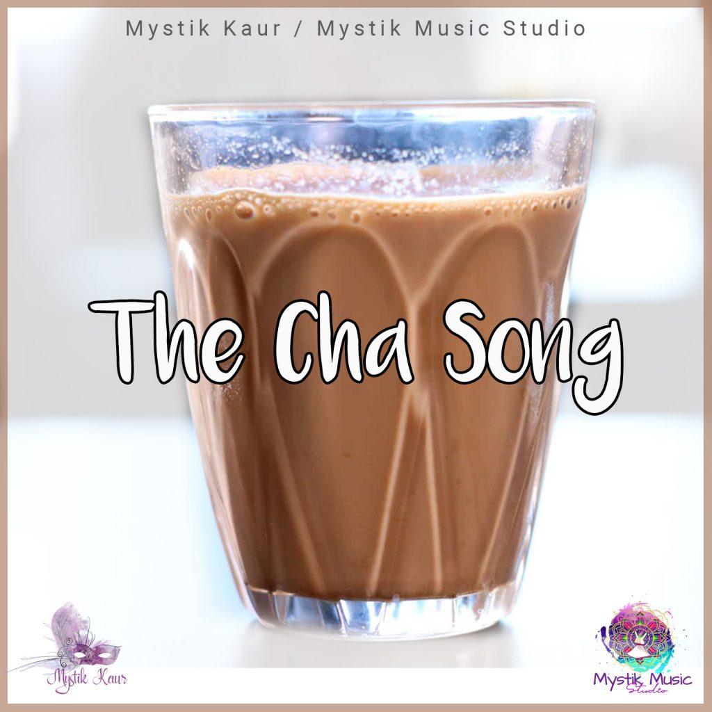 "Mystik Kaur // ""The Cha Song"" - artwork"
