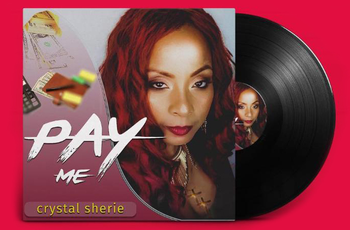 Crystal Sherie // Pay Me - single cover