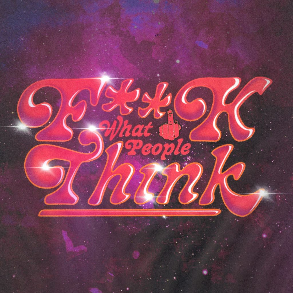 """F**k What People Think"" by Rock Mafia with Goldiie - artwork"