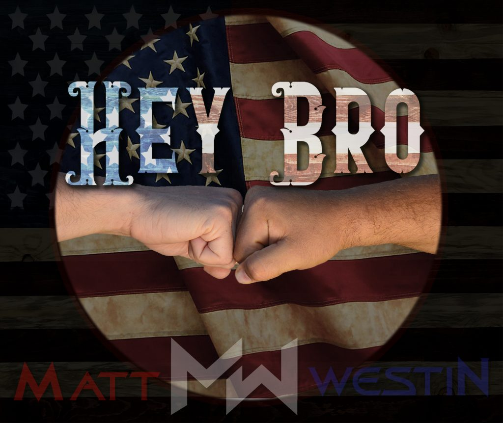 """Matt Westin // """"Hey Bro"""" - artwork"""