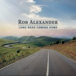 Rob Alexander // Long Road Coming Home - artwork