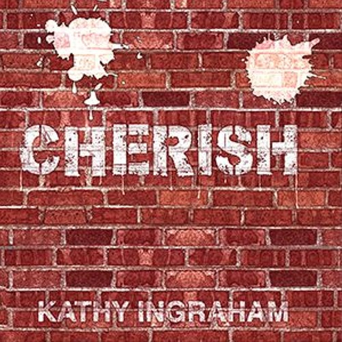 Kathy Ingraham // Cherish - artwork