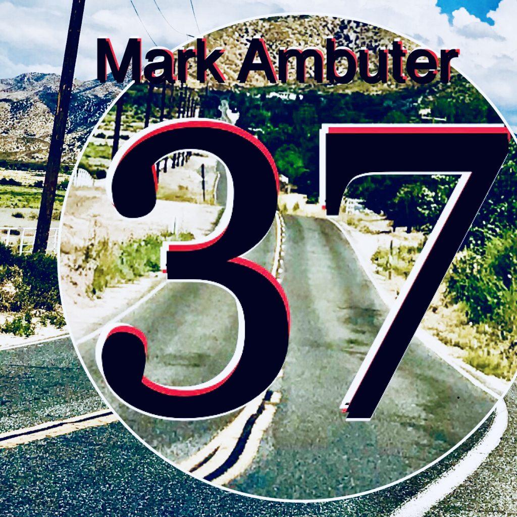 """Mark Ambuter // """"37"""" - single cover"""