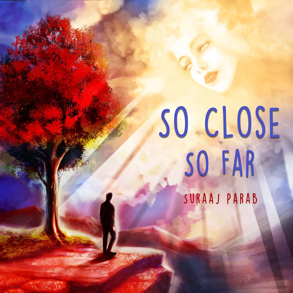 Suraaj Parab // So Close So Far - album artwork