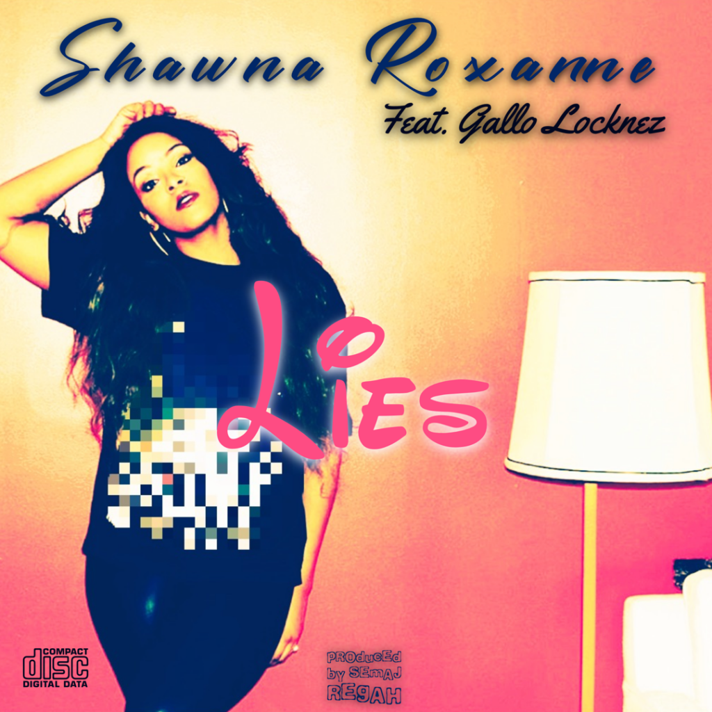 "Shawna Roxanne // ""Lies"" - single cover"