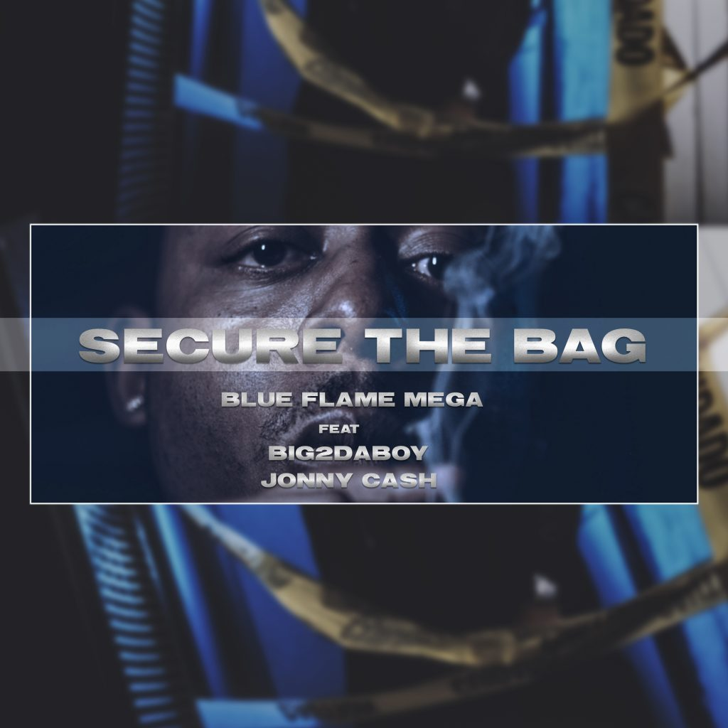 "Blue Flame Mega // ""Secure The Bag"" - cover"