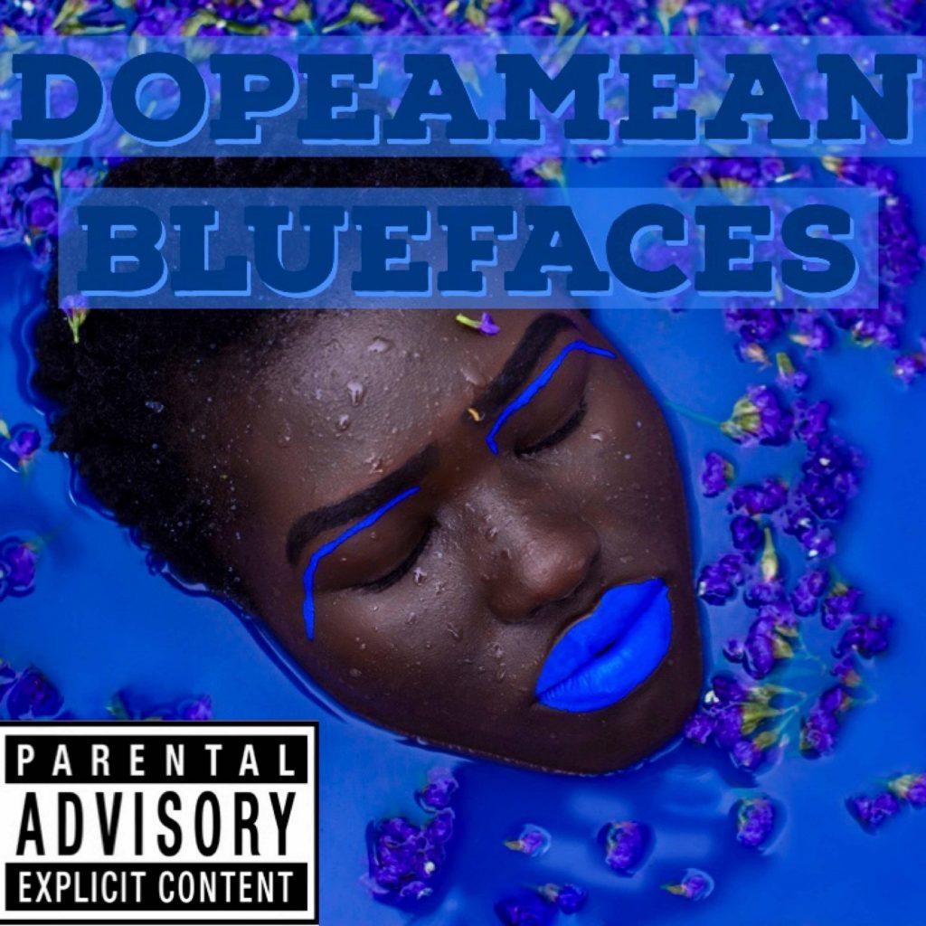 DopeAMean // Blue Faces - album cover