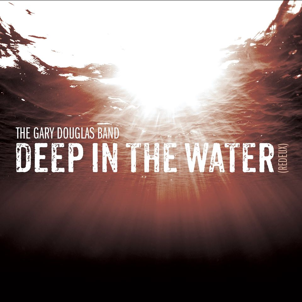 The Gary Douglas Band // Deep In The Water - cover