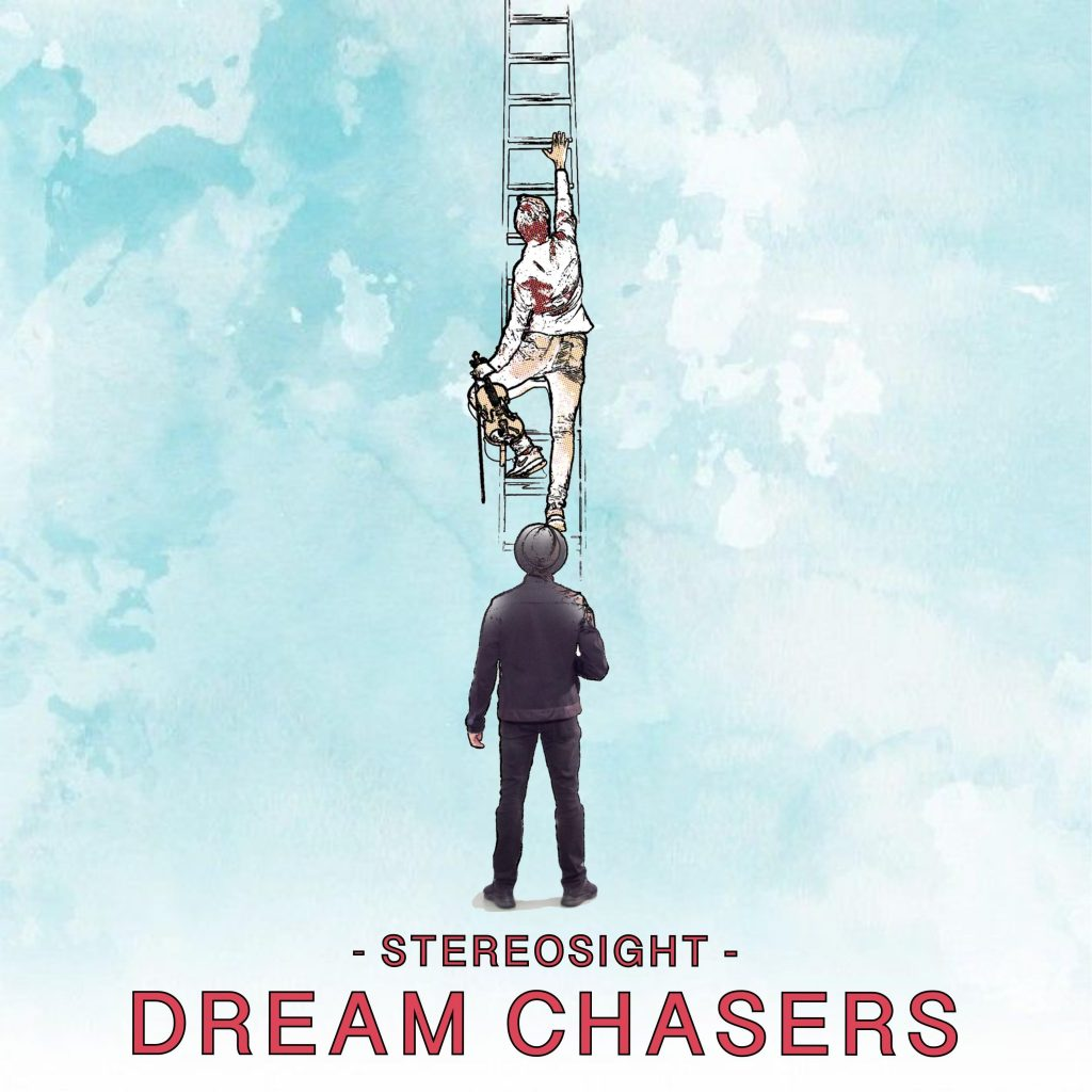 "Stereosight // ""Dream Chasers"" - single cover"