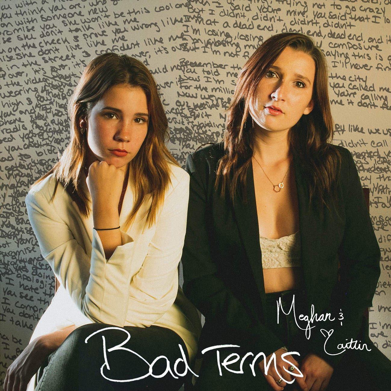 "Meghan & Caitlin // ""Bad Terms"" - album cover"