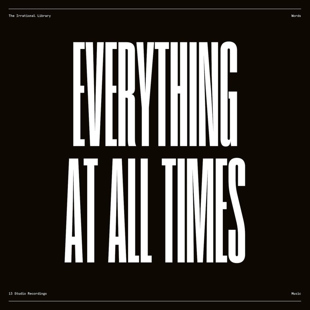 "The Irrational Library // ""Everything At All Times. All Things At Once"" - album cover"