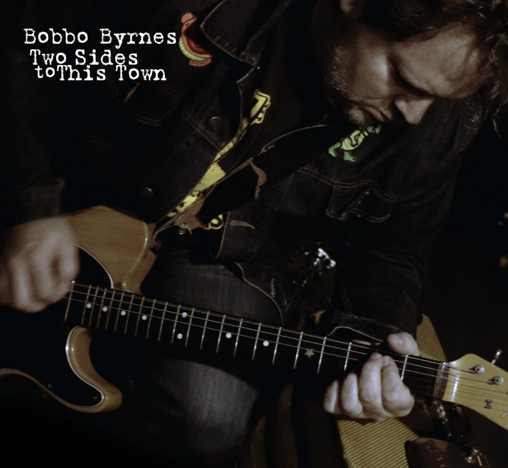 "Bobbo Byrnes // ""Two Sides To This Town"" - album cover"