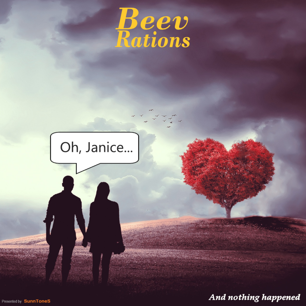 """Beev Rations // """"Oh Janice (And Nothing Happened)"""" - single cover"""