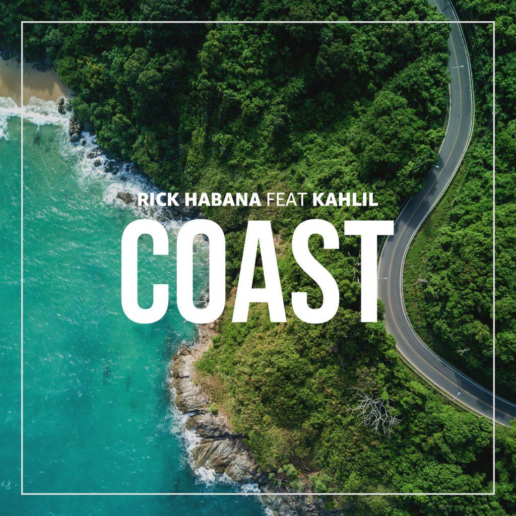 """Rick Habana // """"Coast"""" - single cover"""