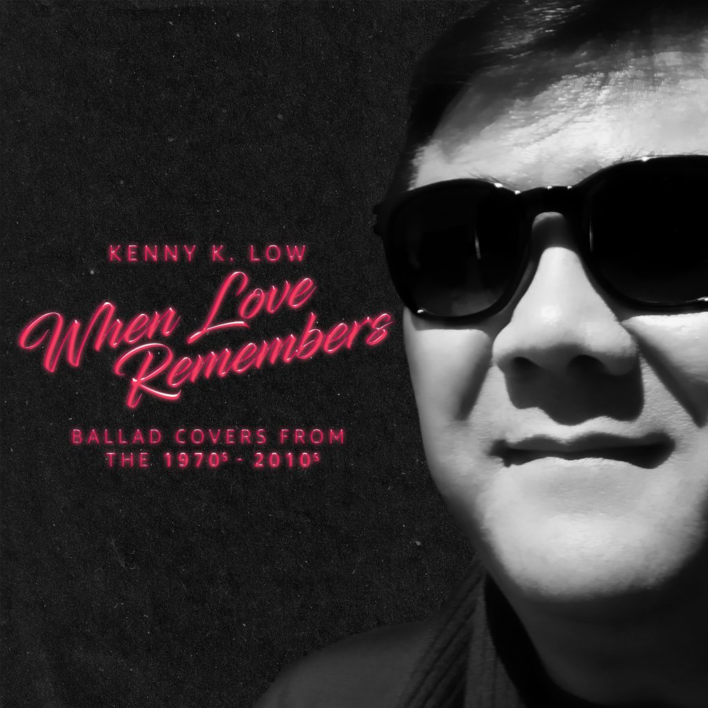 Kenny K. Low // When Love Remembers - album cover
