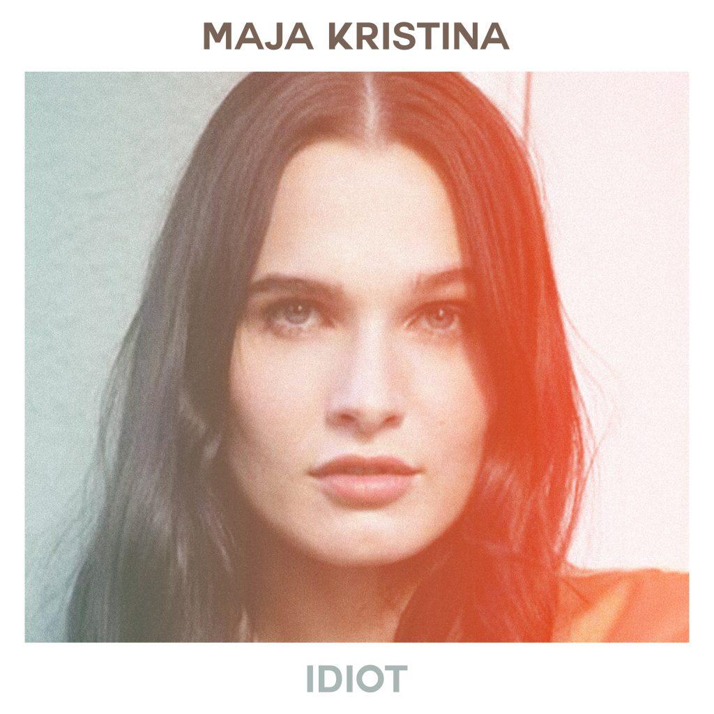 """Maja Kristina // """"Idiot"""" - single cover"""