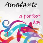Amadante // A Perfect Day - artwork