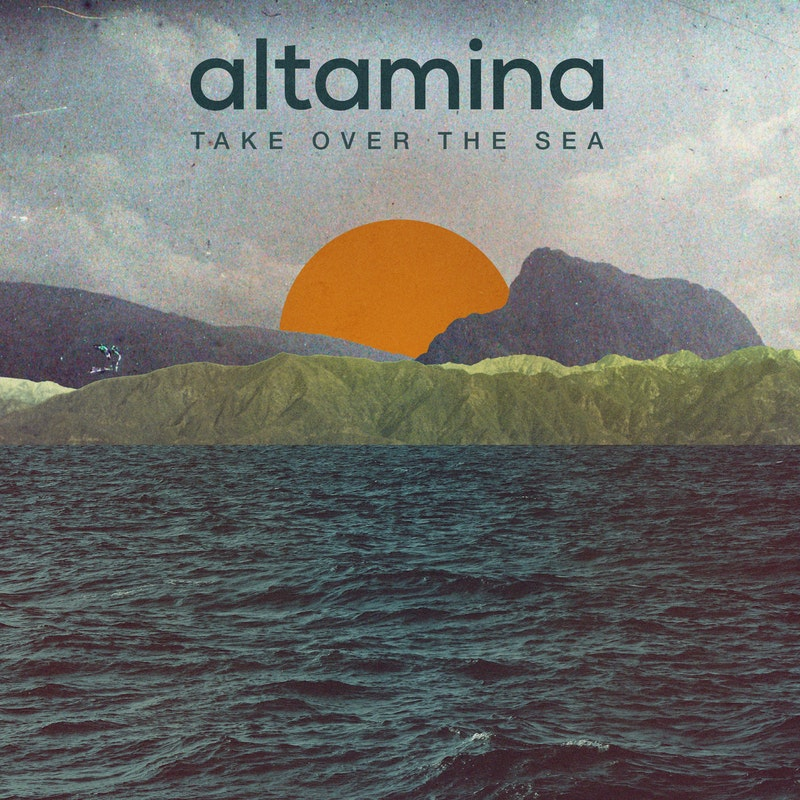 Altamina // Take Over The Sea - artwork