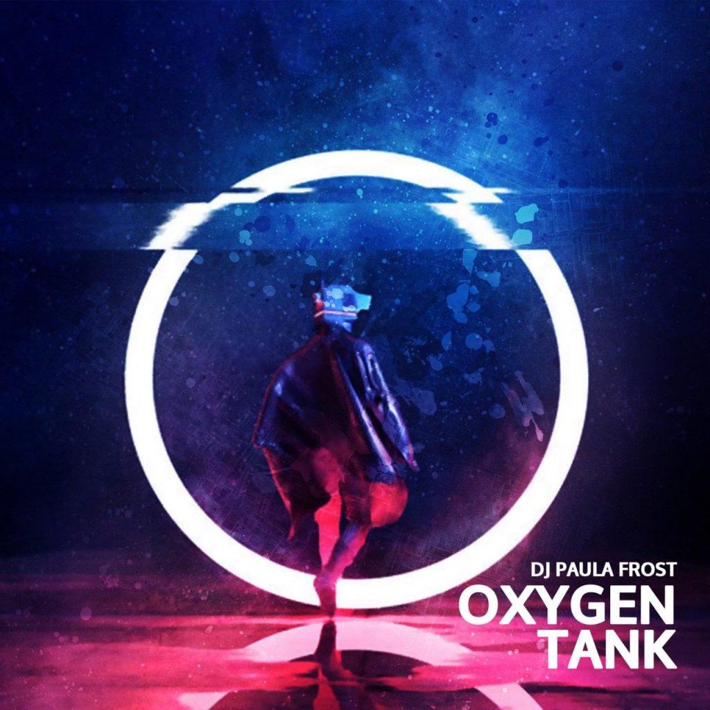 DJ Paula Frost // Oxygen Tank - artwork