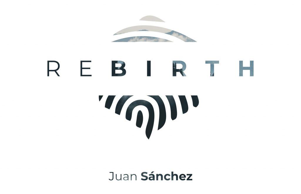 "Juan Sánchez // ""Rebirth"" - album cover"