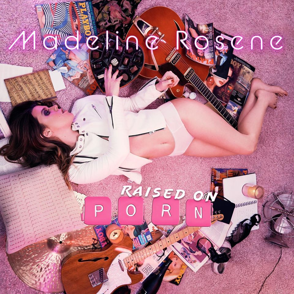 Madeline Rosene // Raised on Porn - album cover