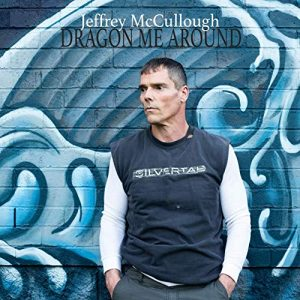 Jeffrey McCullough // Dragon Me Around - single cover