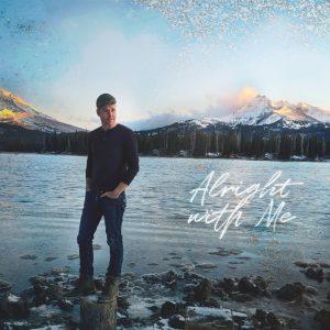 Kolby Knickerbocker // Alright With Me - single cover