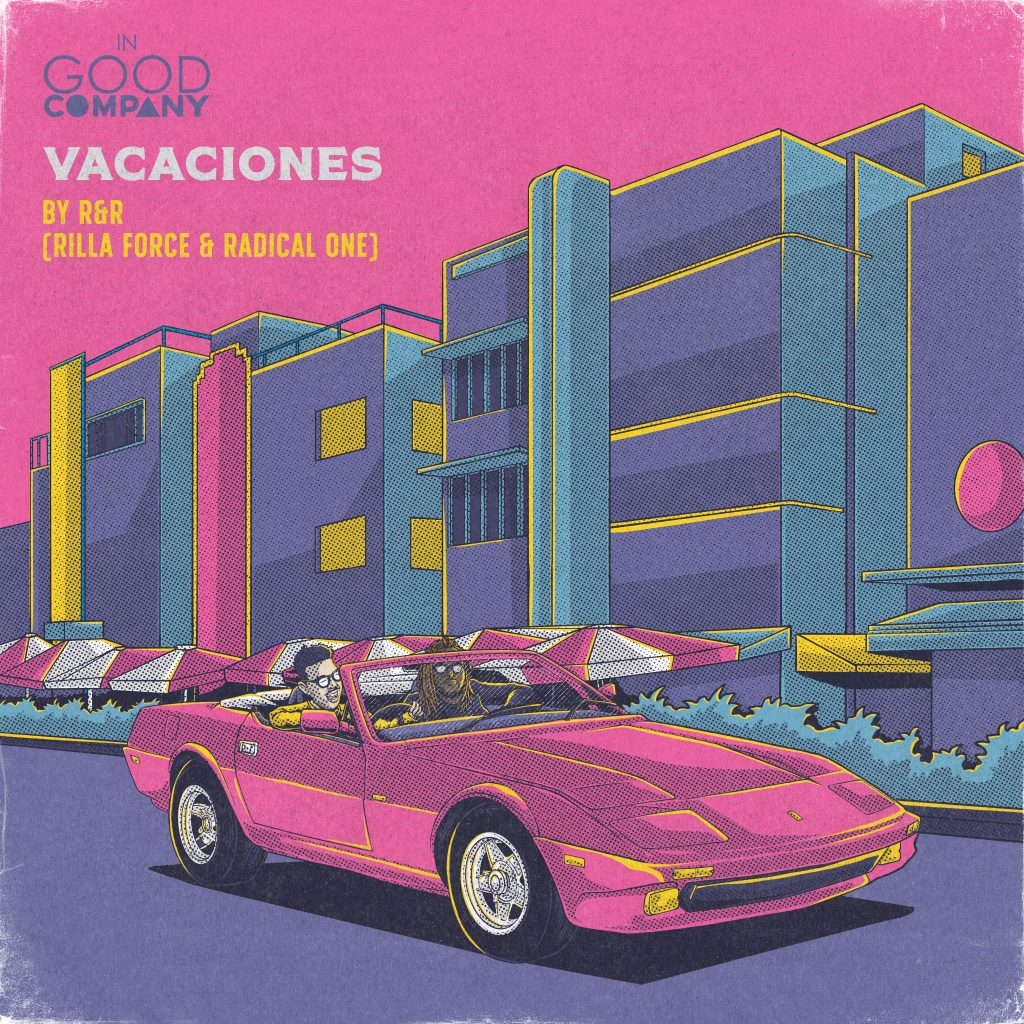 Radical One & Rilla Force // Vacaciones - EP artwork