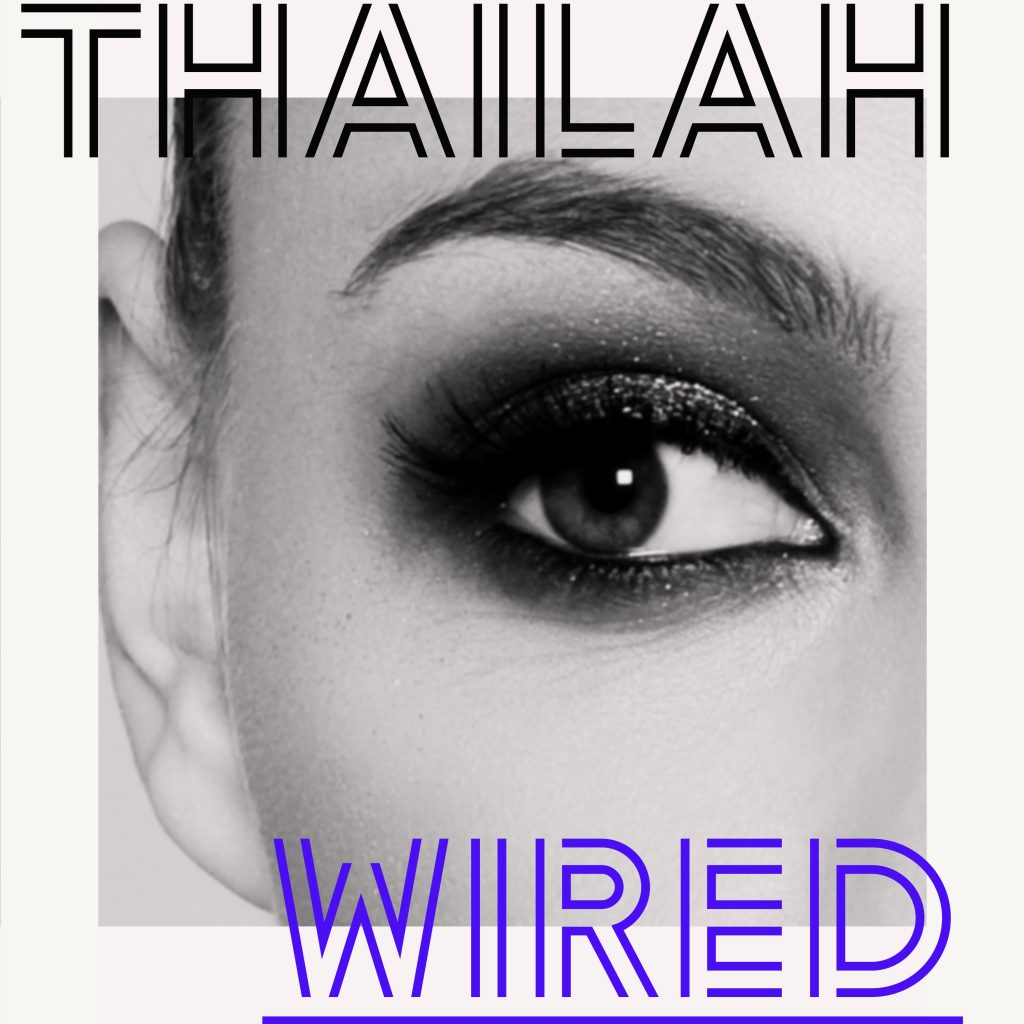 Thailah // Wired - single artwork