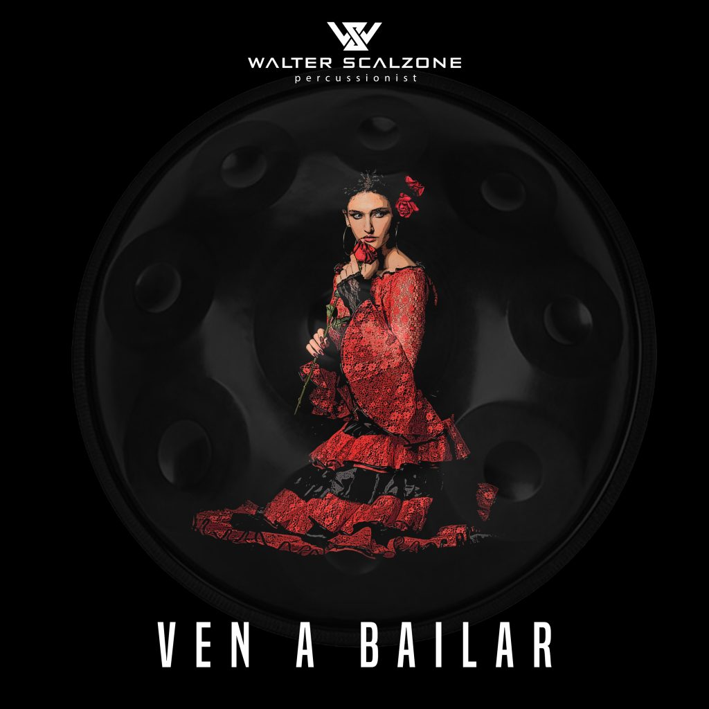 Walter Scalzone // Ven A Bailar - single cover
