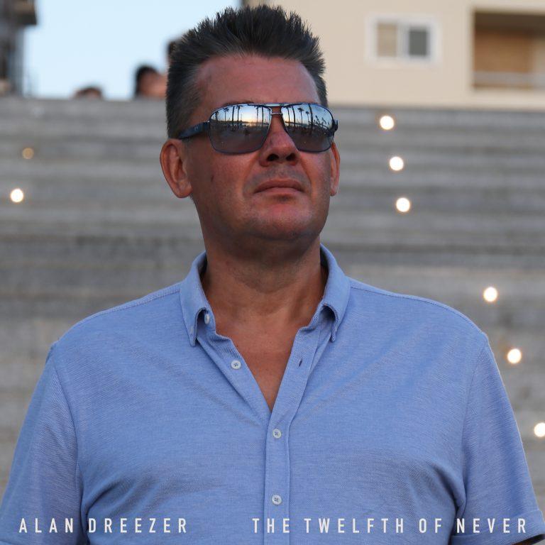 Alan Dreezer // The Twelfth Of Never - single cover