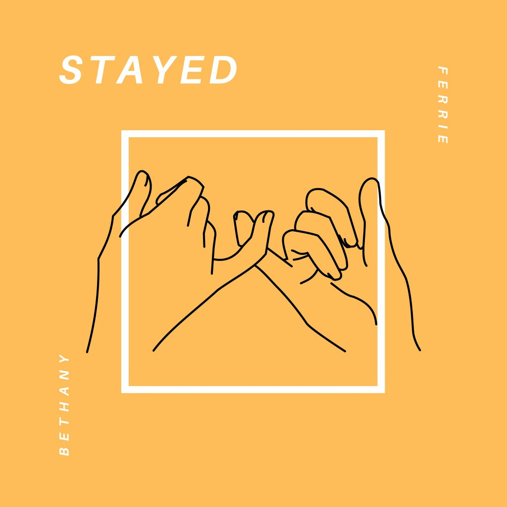 Bethany Ferrie - Stayed - single cover