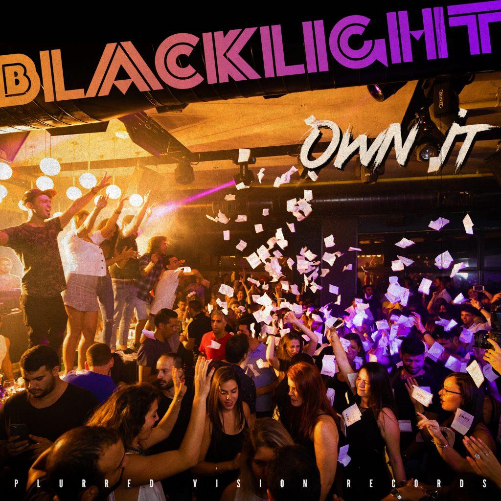 BlackLight - Own It (original mix) - artwork