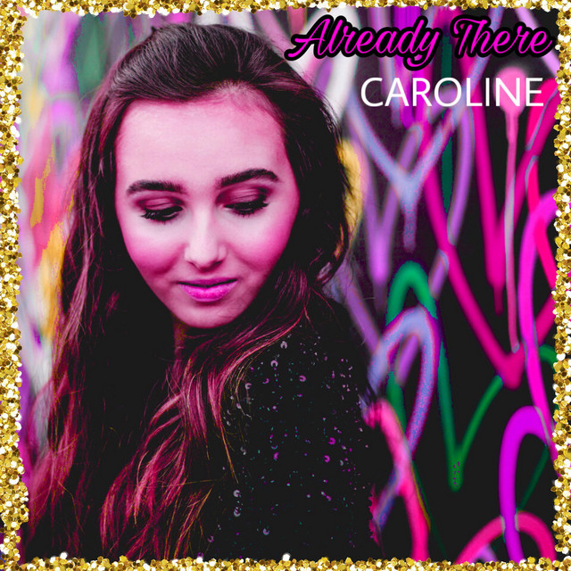 Caroline // Already There - single cover
