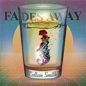 Colton Smith - Fades Away - single cover