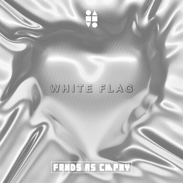 FRNDS AS CMPNY - White Flag - artwork