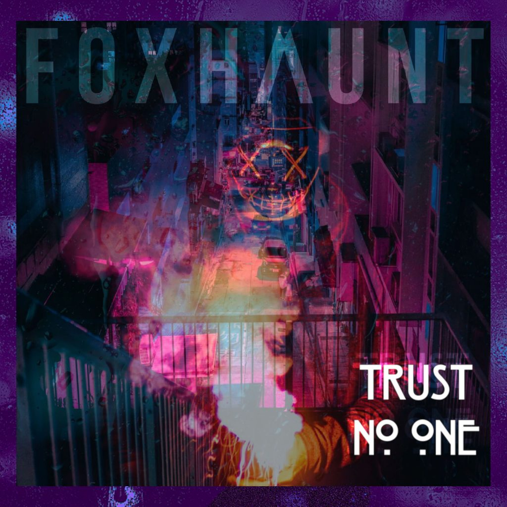 Foxhaunt - Trust No One - single cover