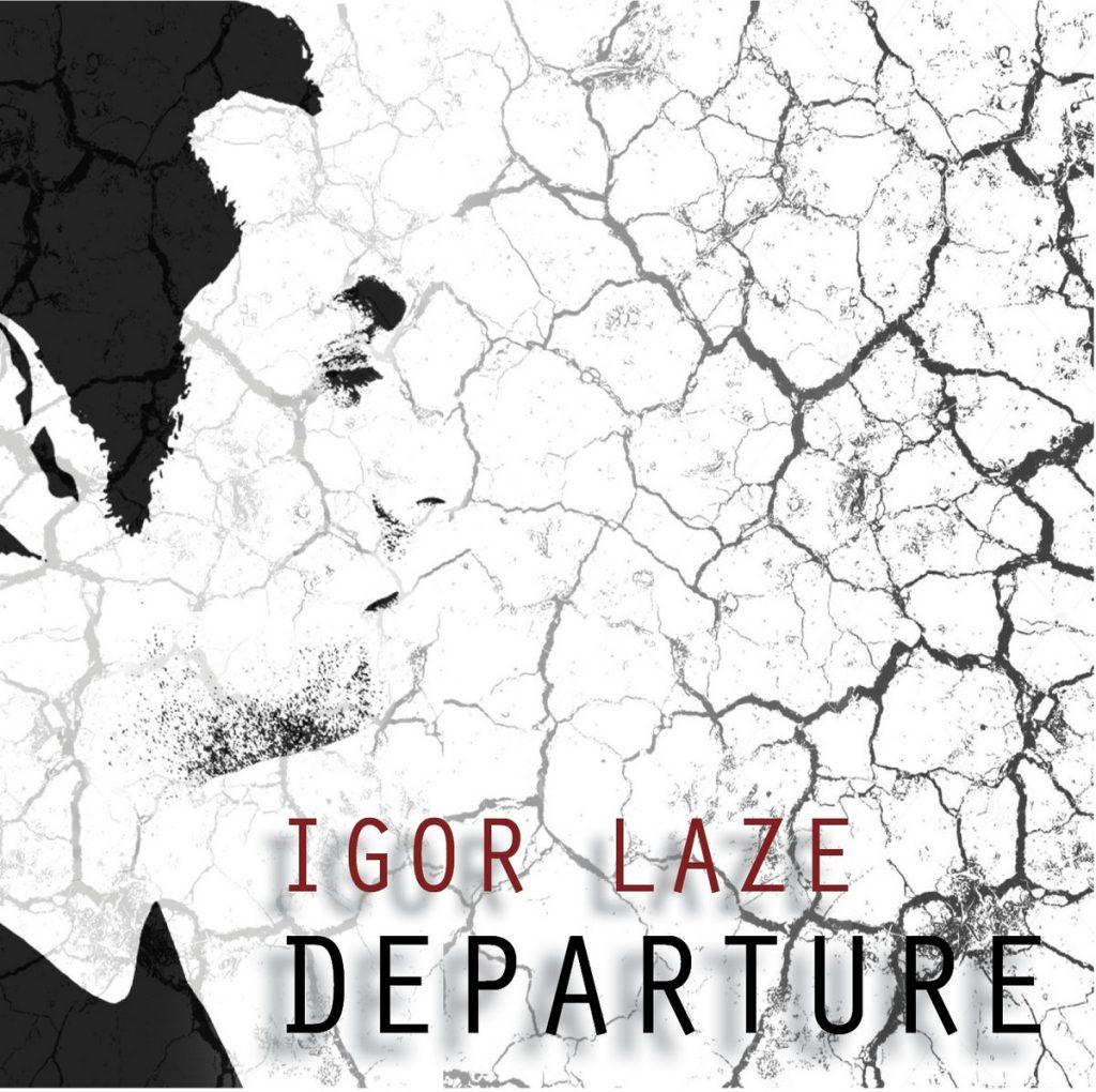 Igor Laze - Departure - album cover