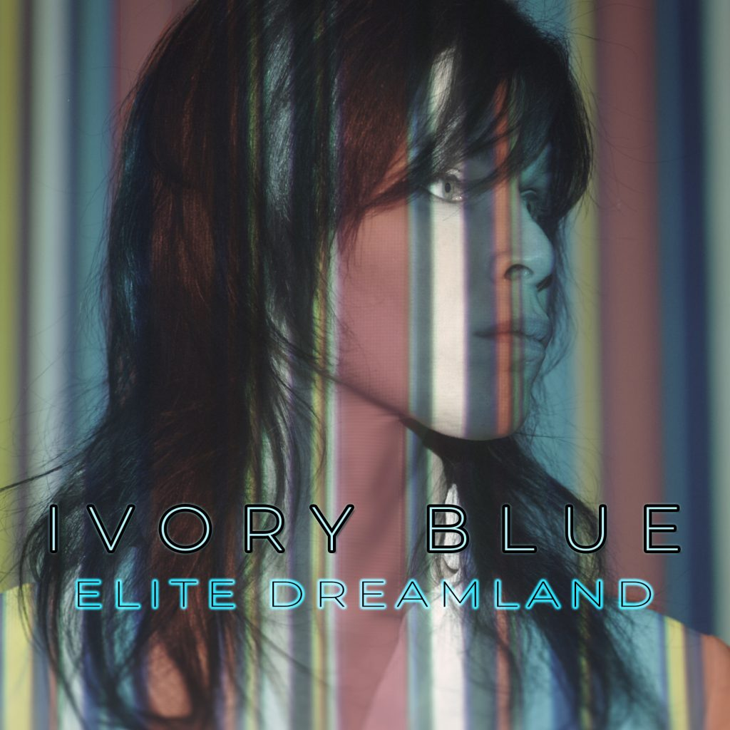 Ivory Blue - Elite Dreamlnd - artwork