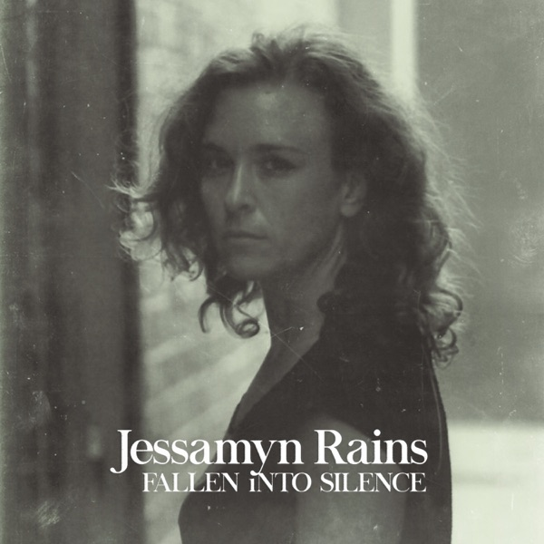 Jessamyn Rains - Fallen Into Silence - single cover