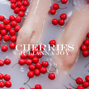 Julianna Joy - Cherries - EP cover