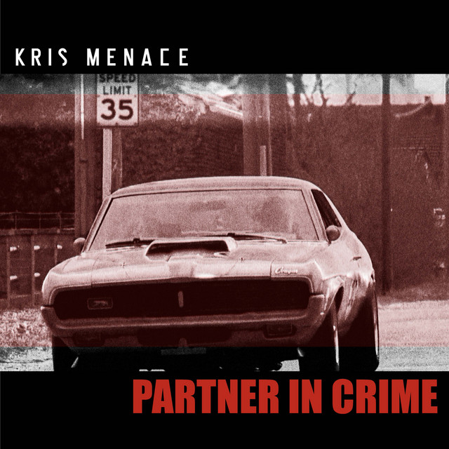 Kris Menace // Partner In Crime - single cover
