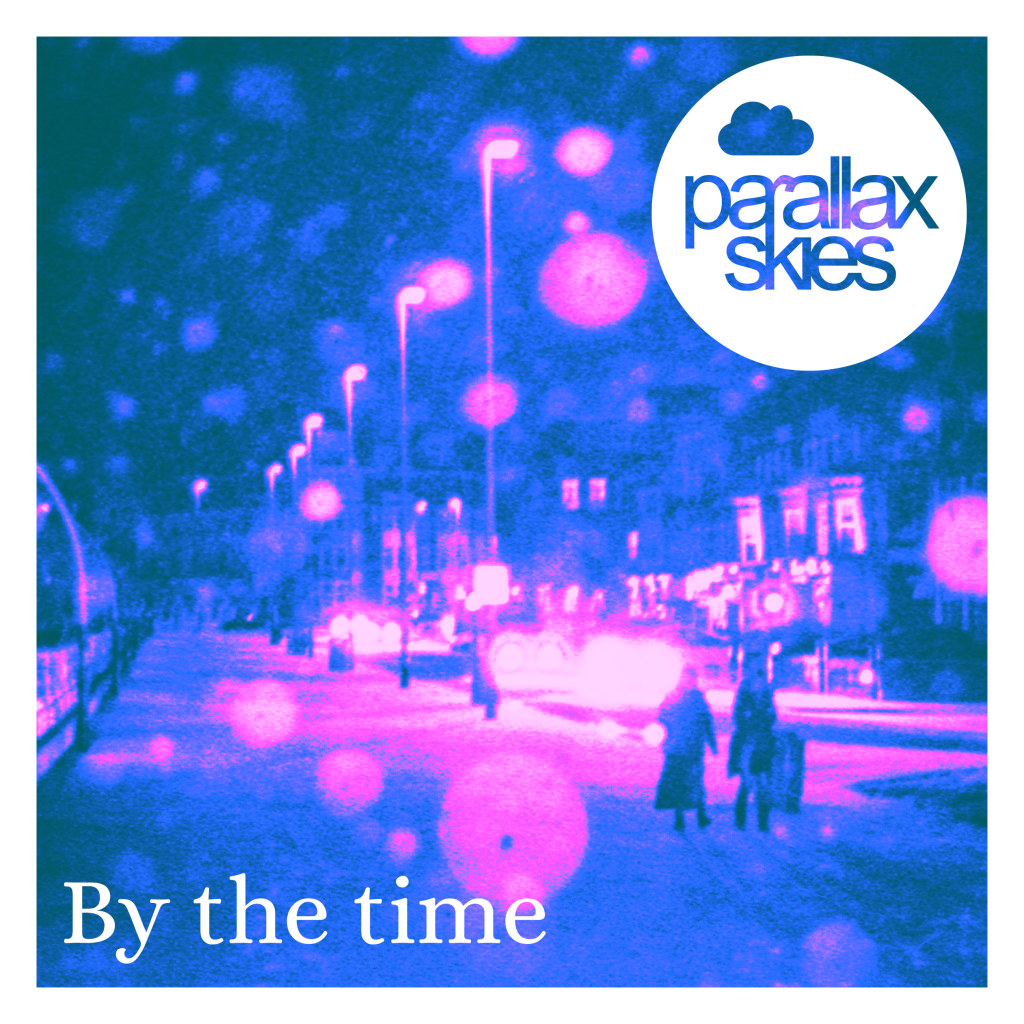 Parallax Skies - By The Time - artwork