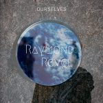 Raymond Revel - Ourselves - single cover