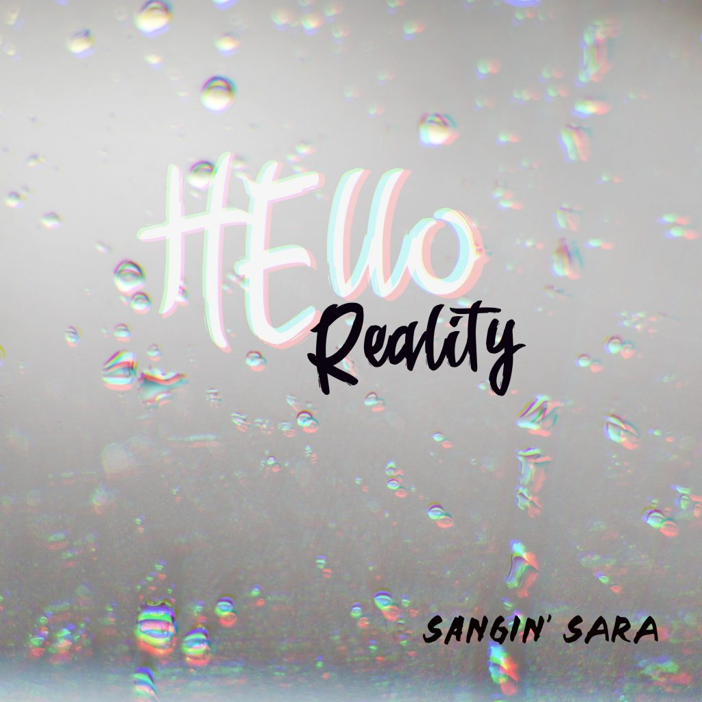 Sangin' Sara - Hello Reality - single cover