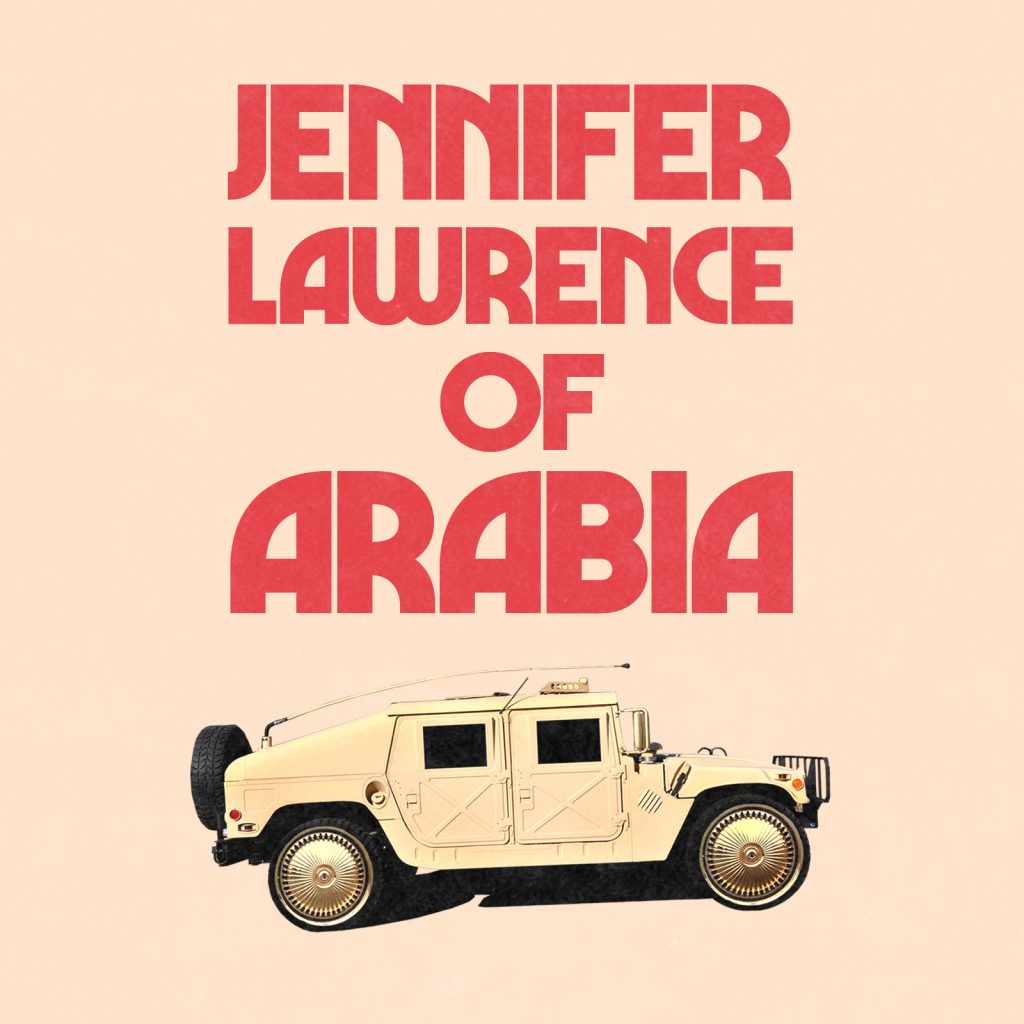 The Jamóns // Jennifer Lawrence of Arabia - single cover