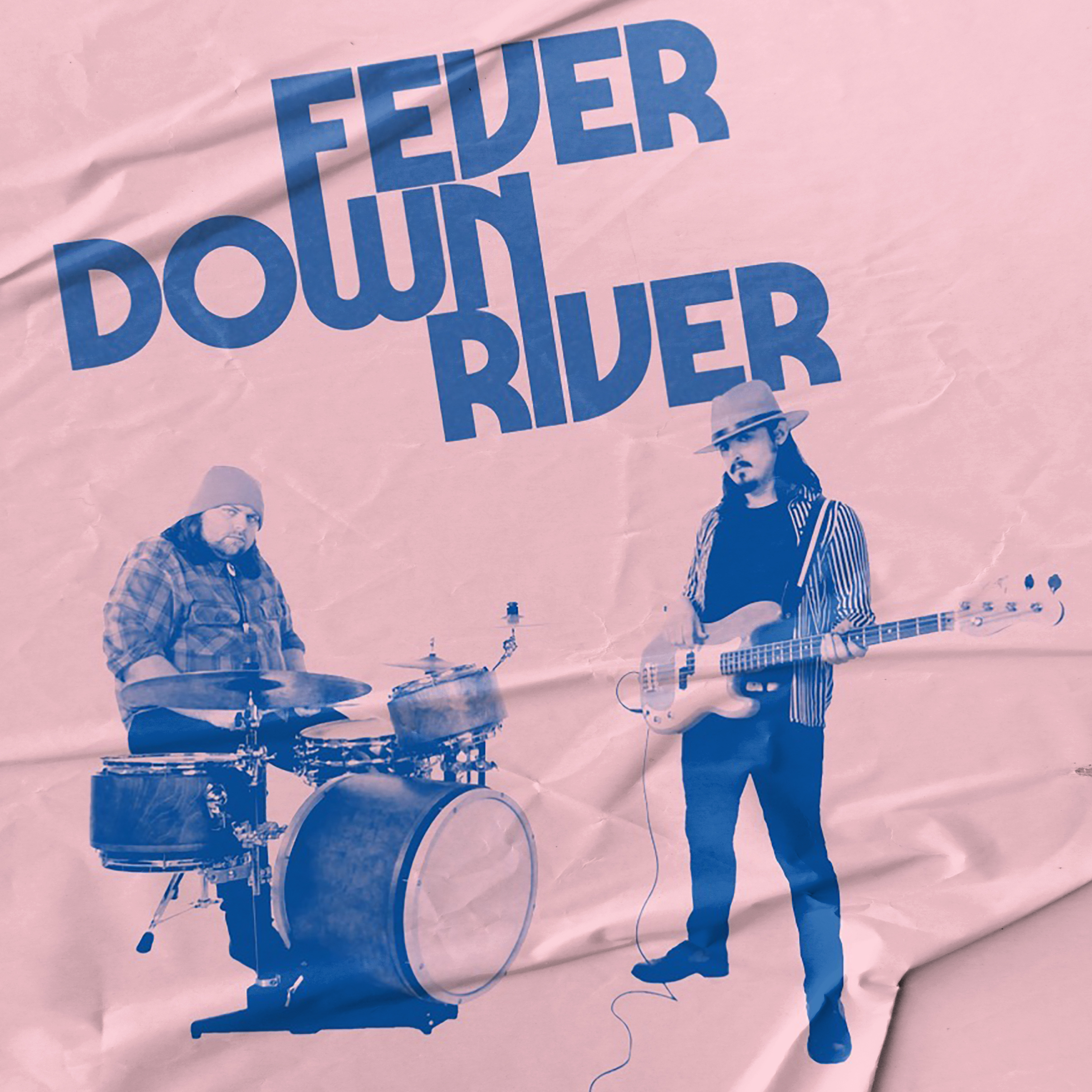 Fever Down River