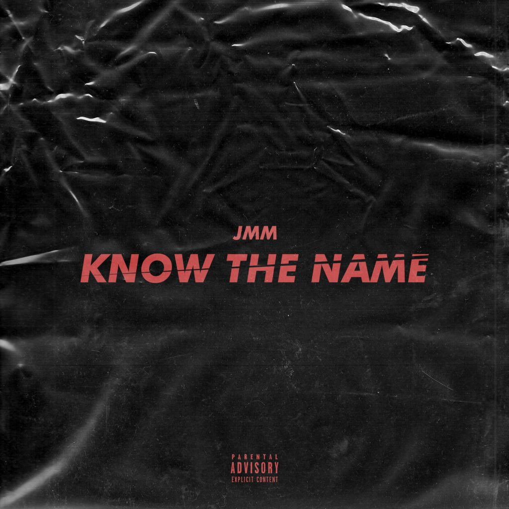 JMM // Know the Name - single cover